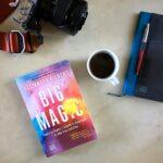 """""""Big Magic"""" un libro per creativi, fifoni e rosiconi"""
